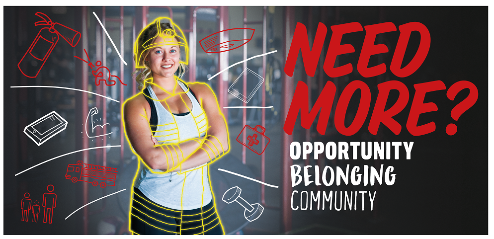 A 'Need More' campaign image showing a woman in firefighter clothing
